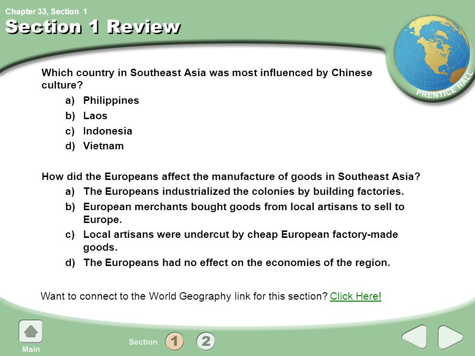1 Section 1 Review. Which country in Southeast Asia was most influenced by Chinese culture a) Philippines.