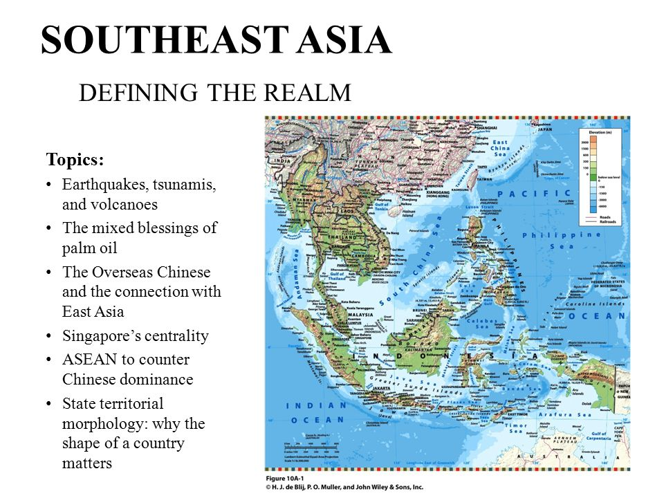 SOUTHEAST ASIA DEFINING THE REALM Topics: