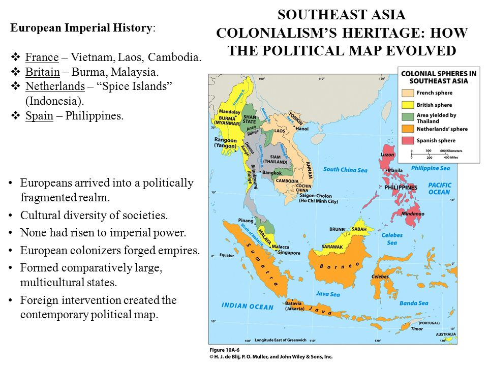 SOUTHEAST ASIA COLONIALISM'S HERITAGE: HOW THE POLITICAL MAP EVOLVED