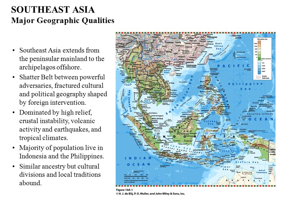 SOUTHEAST ASIA Major Geographic Qualities