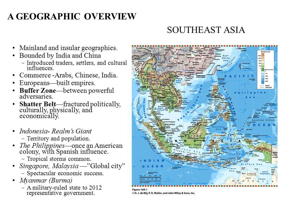 A GEOGRAPHIC OVERVIEW SOUTHEAST ASIA Mainland and insular geographies.