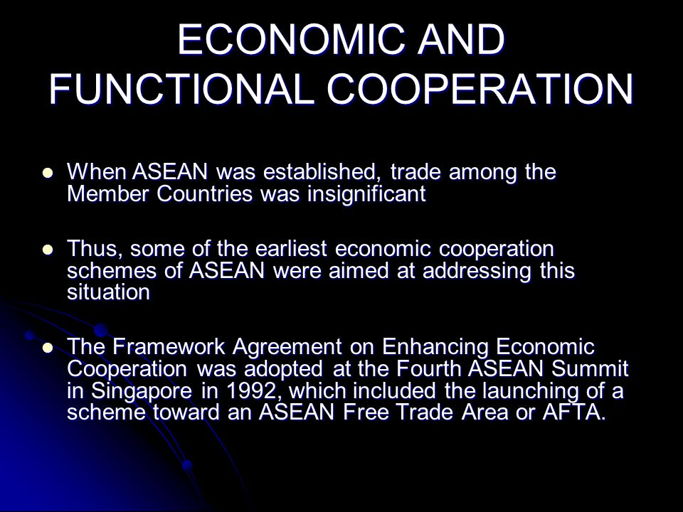 ECONOMIC AND FUNCTIONAL COOPERATION