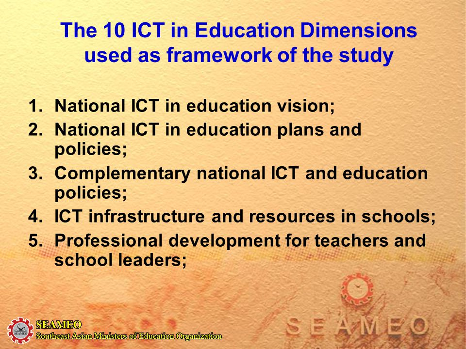 The 10 ICT in Education Dimensions used as framework of the study