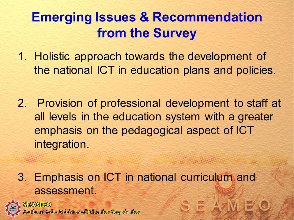 Emerging Issues & Recommendation from the Survey
