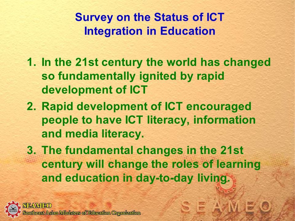 Survey on the Status of ICT Integration in Education