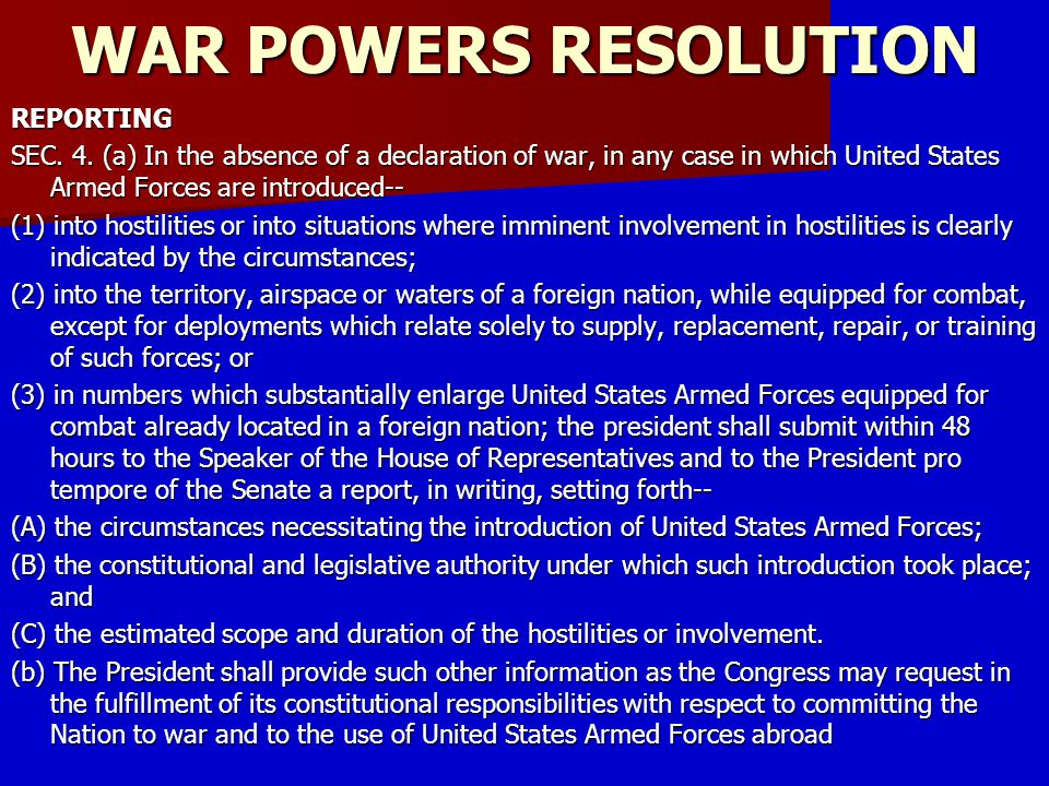 WAR POWERS RESOLUTION REPORTING