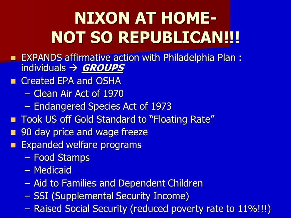 NIXON AT HOME- NOT SO REPUBLICAN!!!
