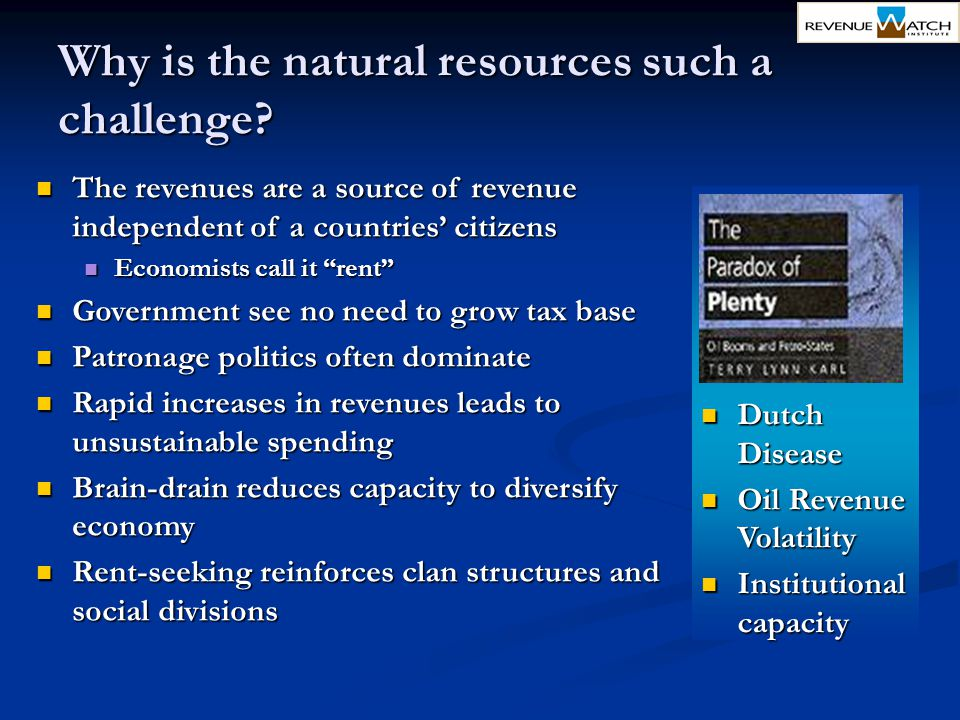 Why is the natural resources such a challenge