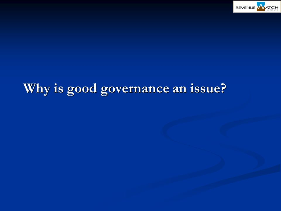 Why is good governance an issue