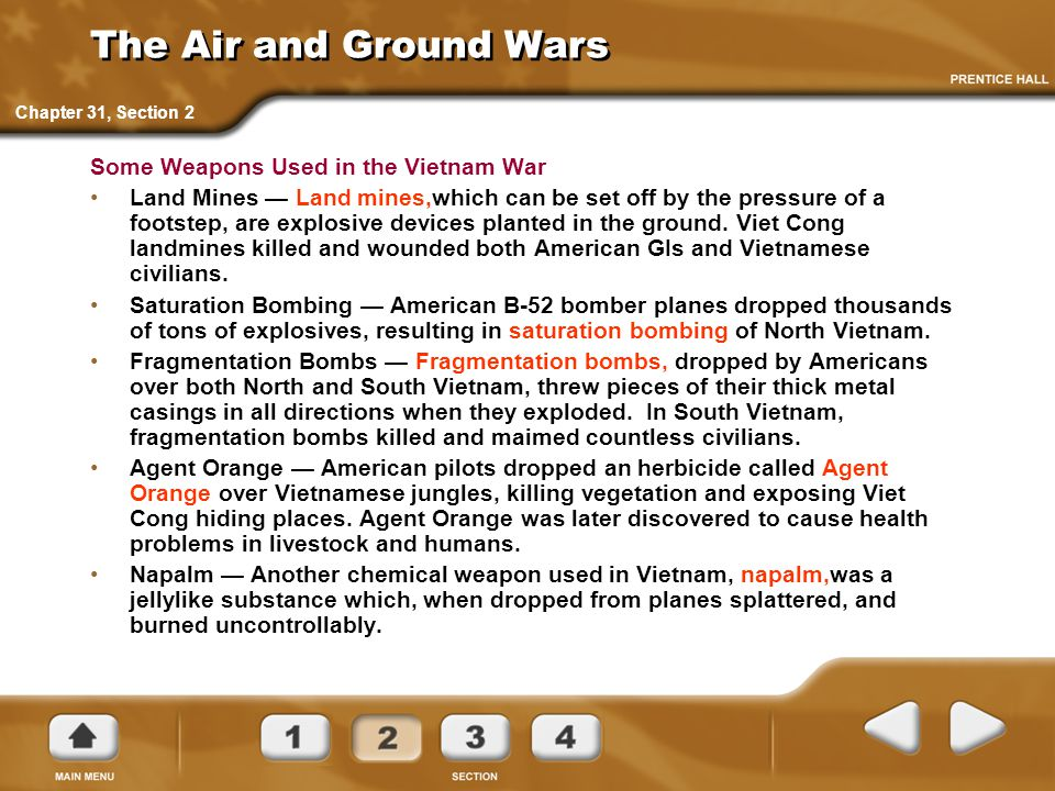 The Air and Ground Wars Some Weapons Used in the Vietnam War