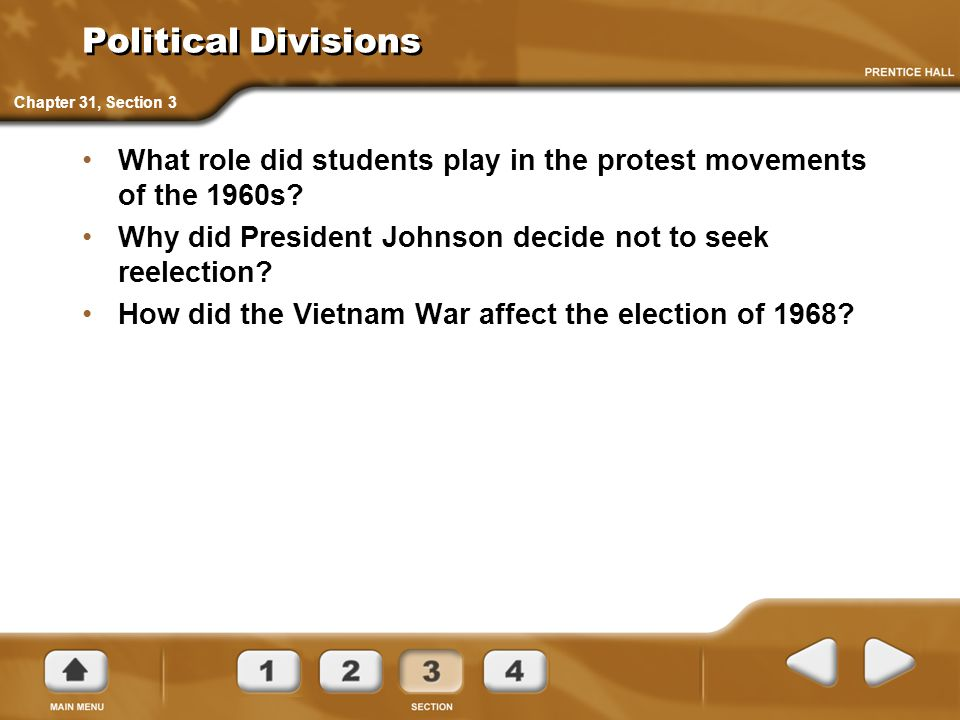 Political Divisions Chapter 31, Section 3. What role did students play in the protest movements of the 1960s