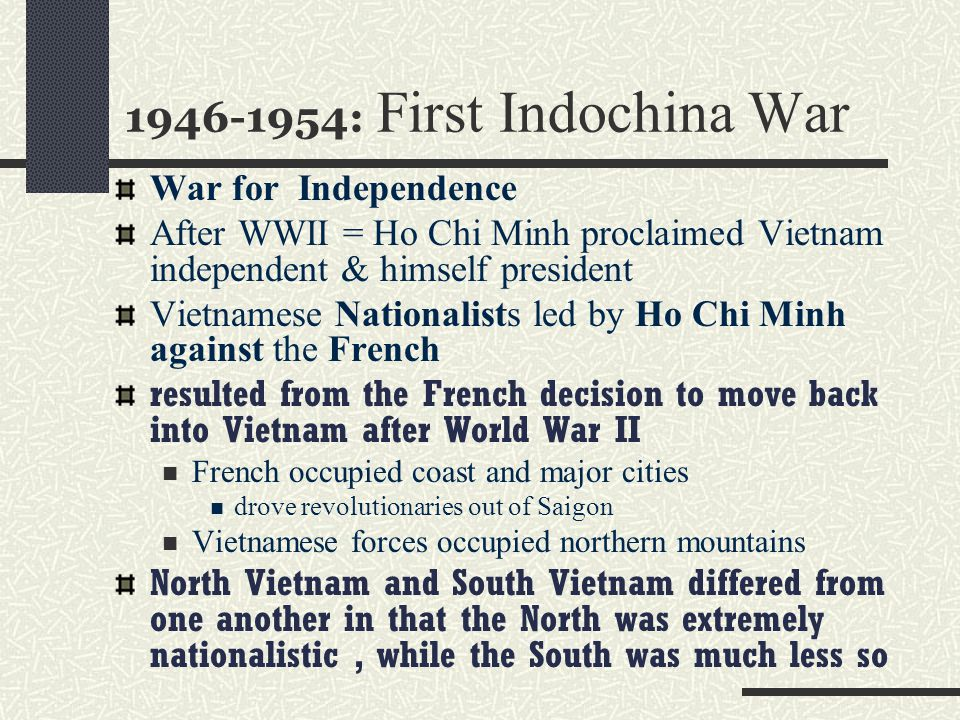 1946-1954: First Indochina War War for Independence