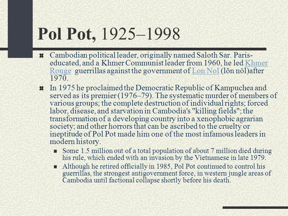 Pol Pot, 1925–1998