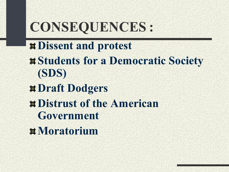 CONSEQUENCES : Dissent and protest