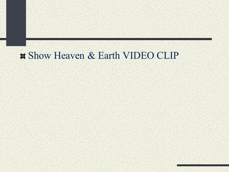 Show Heaven & Earth VIDEO CLIP