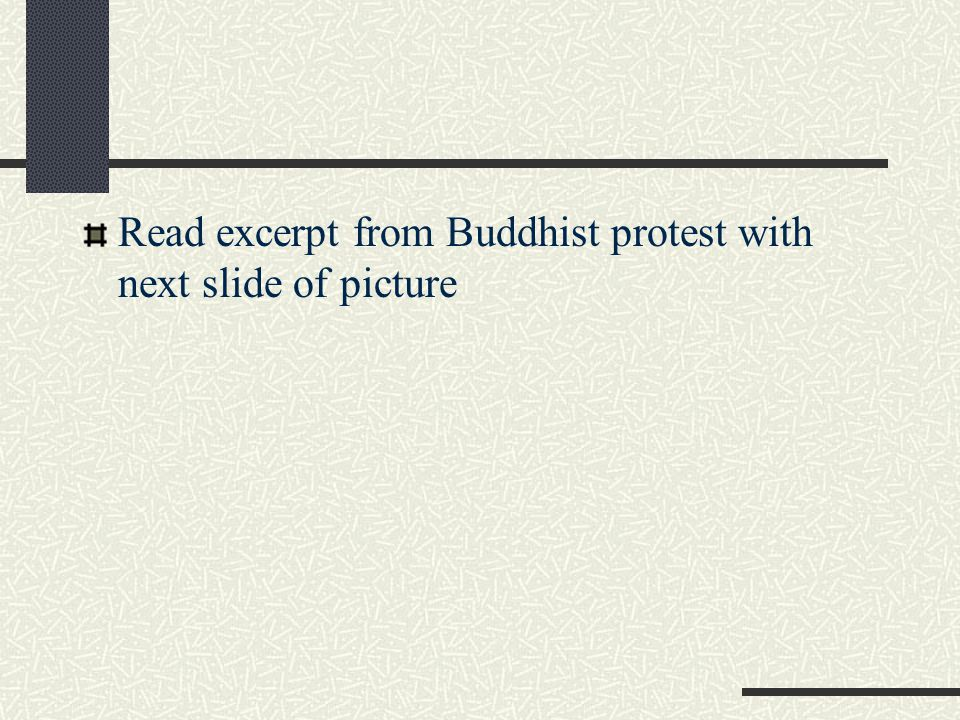 Read excerpt from Buddhist protest with next slide of picture