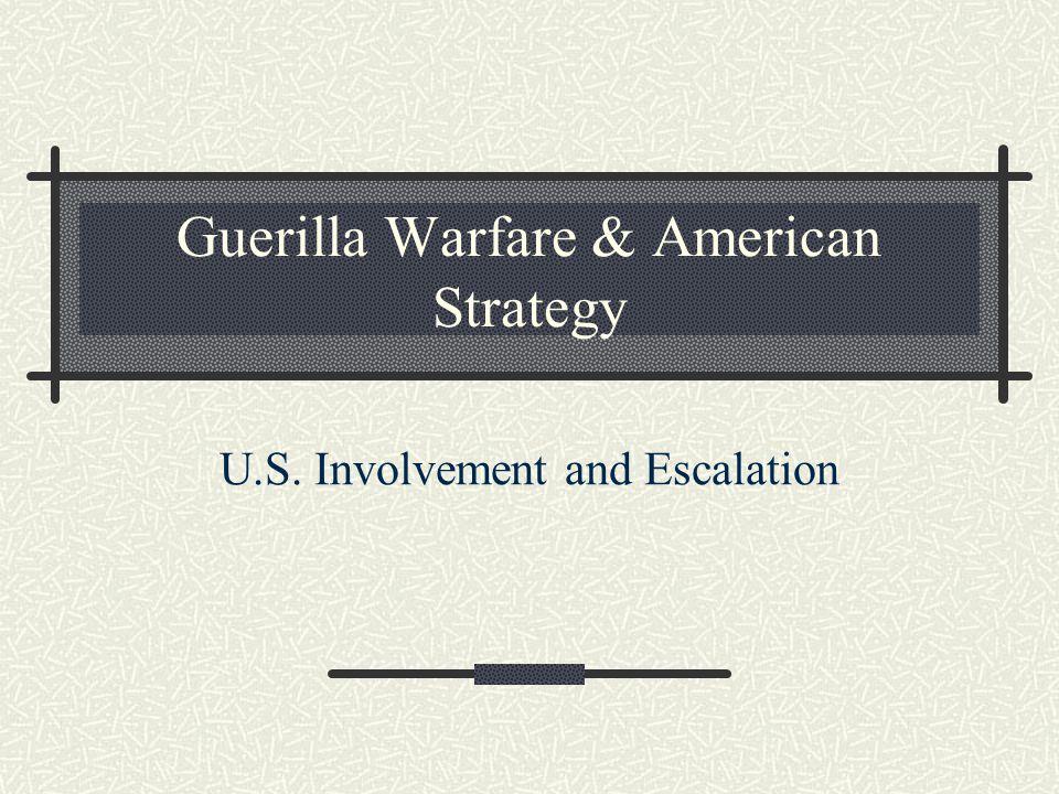 Guerilla Warfare & American Strategy