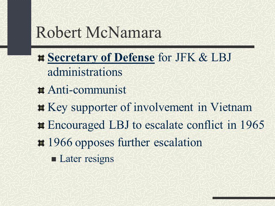 Robert McNamara Secretary of Defense for JFK & LBJ administrations