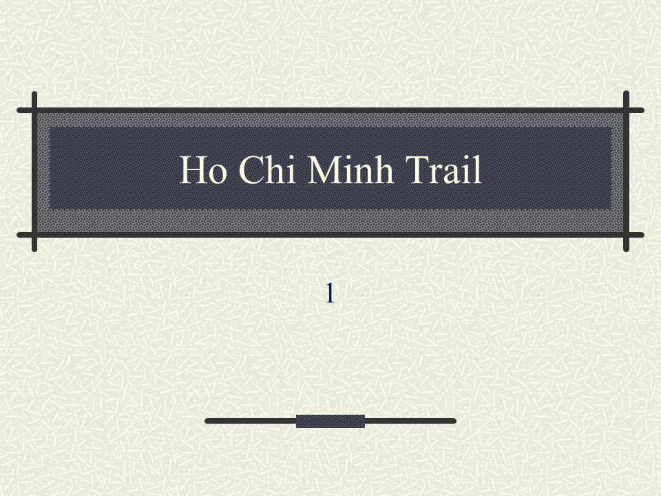 Ho Chi Minh Trail 1