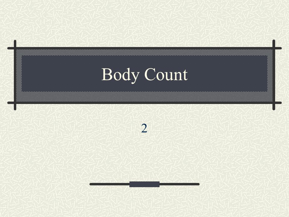 Body Count 2