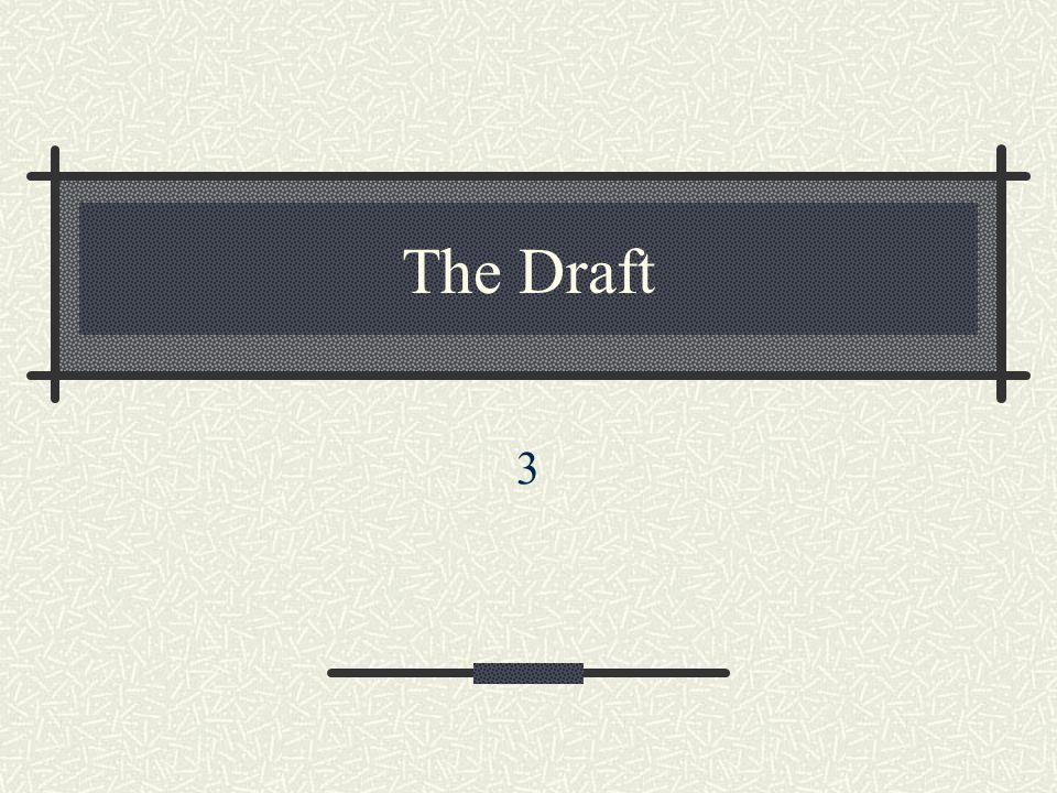 The Draft 3