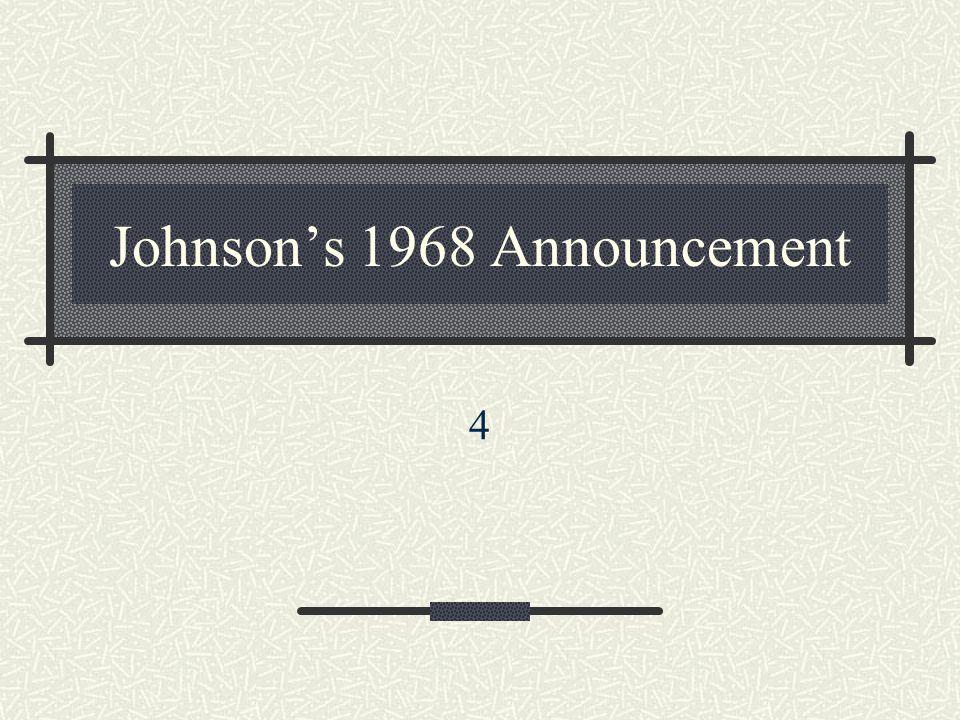 Johnson's 1968 Announcement