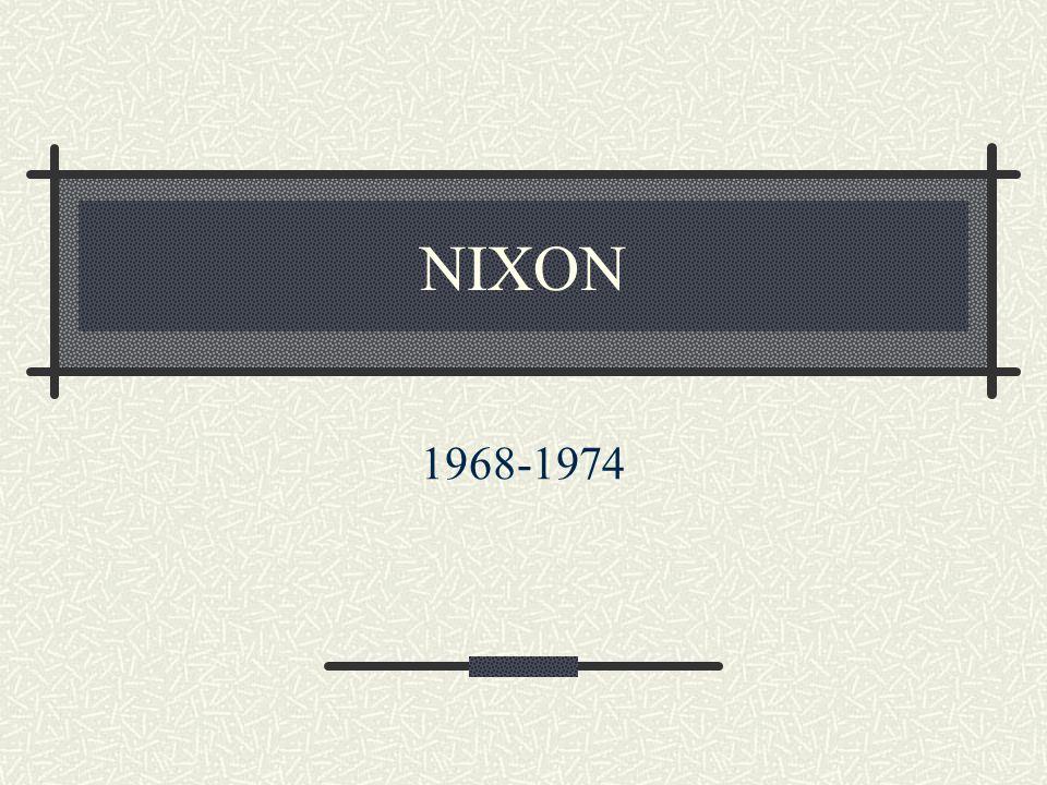 NIXON 1968-1974