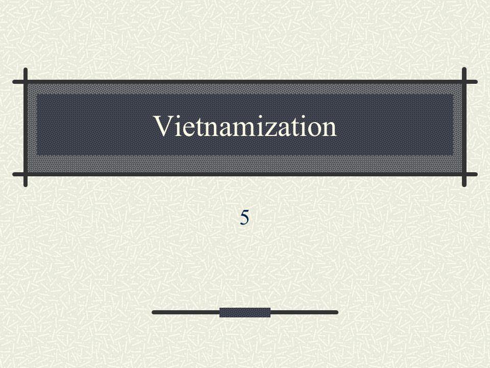 Vietnamization 5