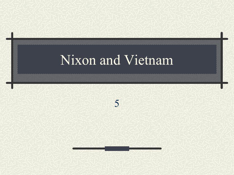 Nixon and Vietnam 5