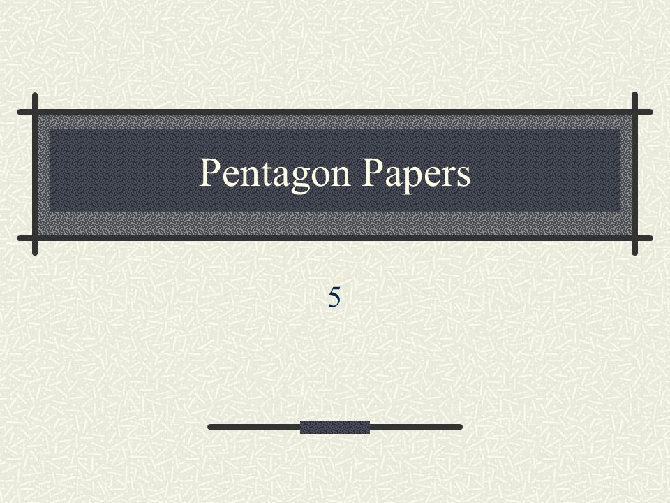 Pentagon Papers 5