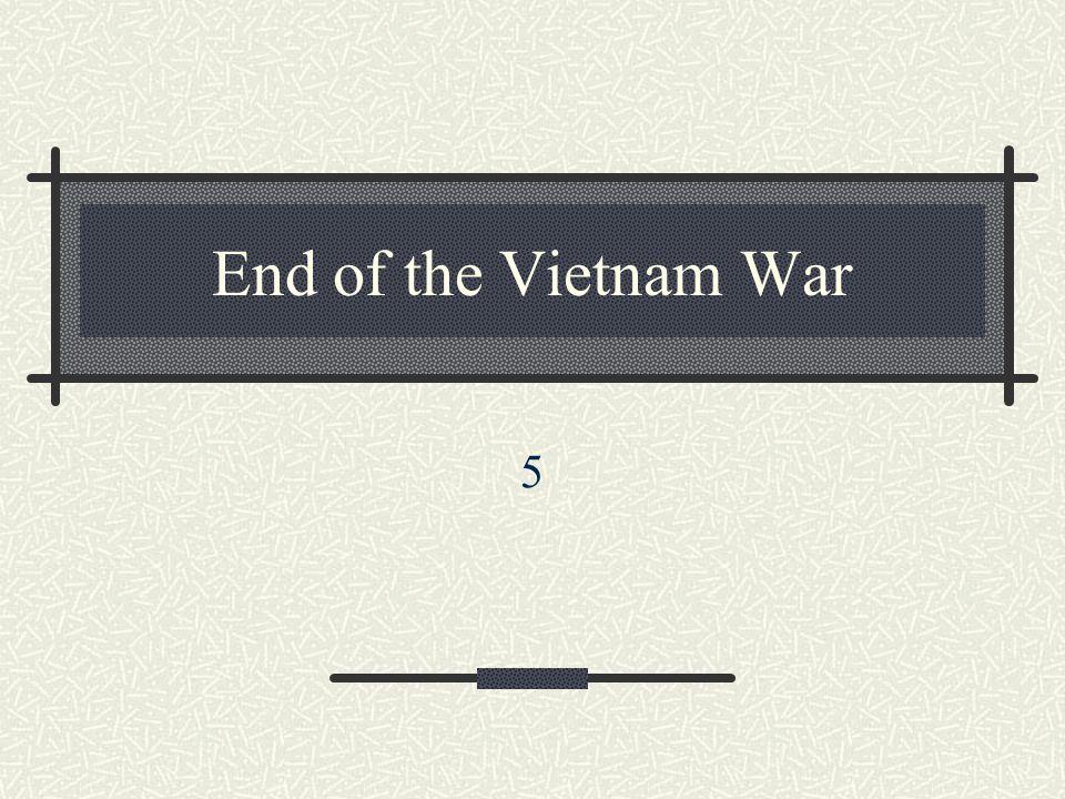End of the Vietnam War 5