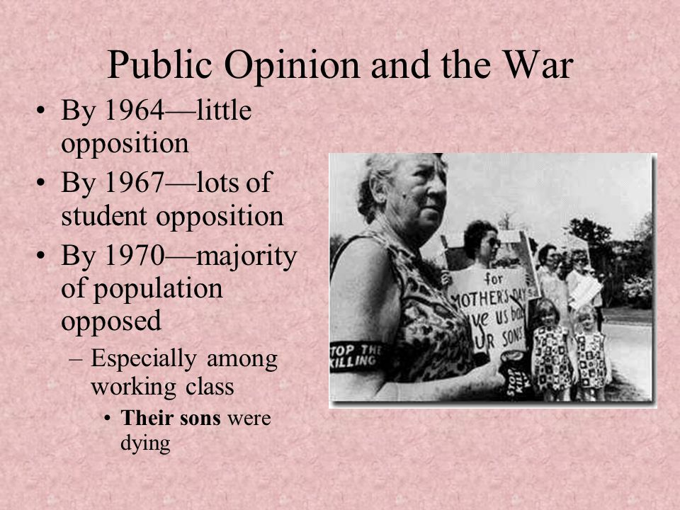 Public Opinion and the War