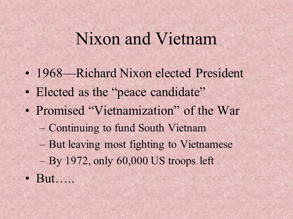Nixon and Vietnam 1968—Richard Nixon elected President