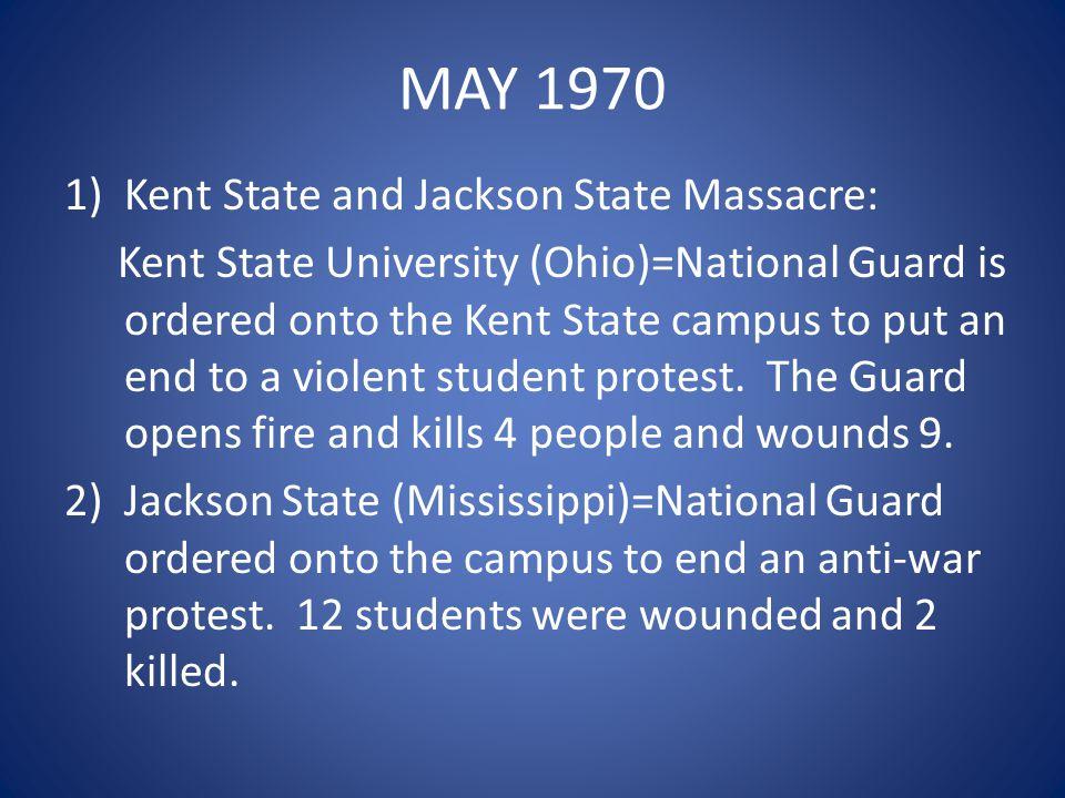 MAY 1970 Kent State and Jackson State Massacre: