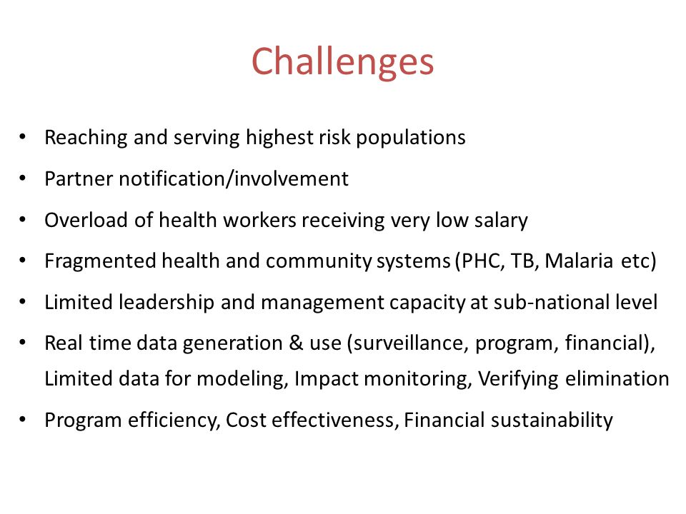 Challenges Reaching and serving highest risk populations