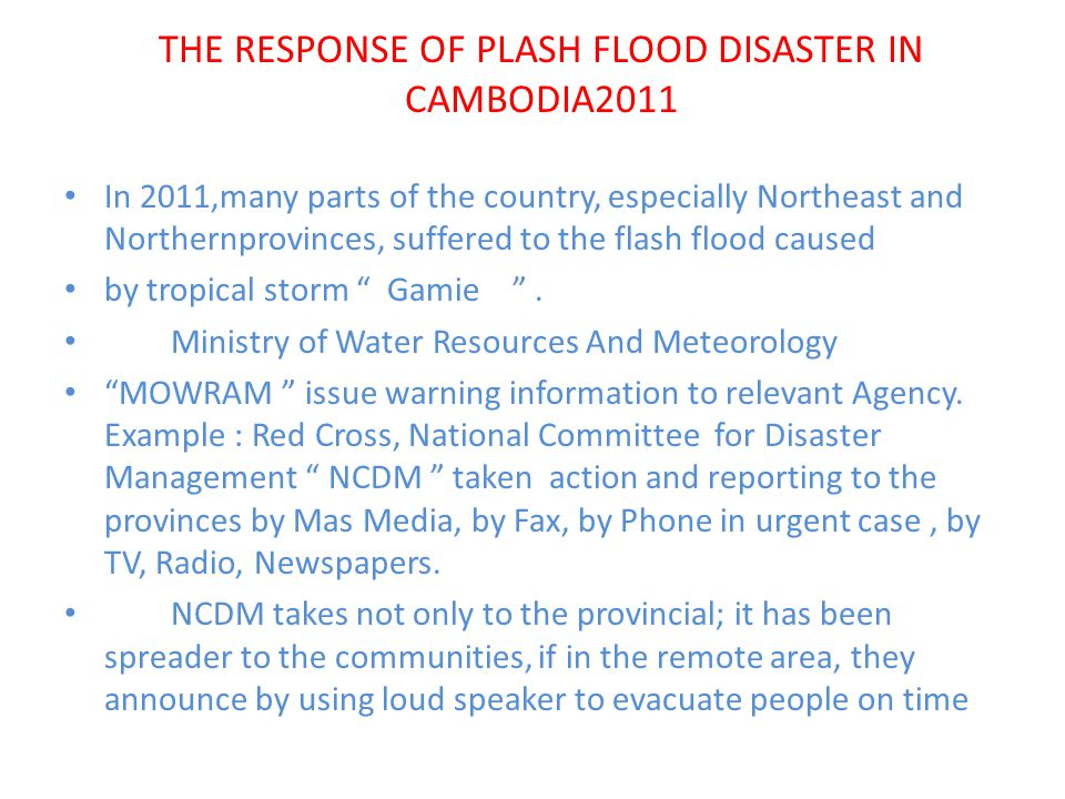 THE RESPONSE OF PLASH FLOOD DISASTER IN CAMBODIA2011