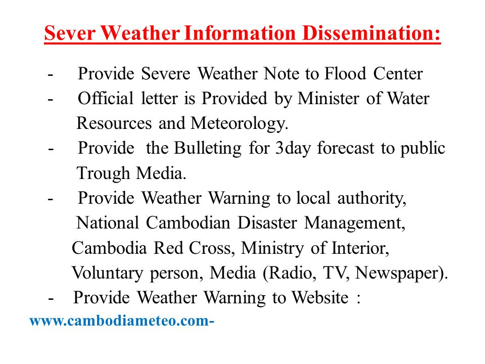 Sever Weather Information Dissemination: