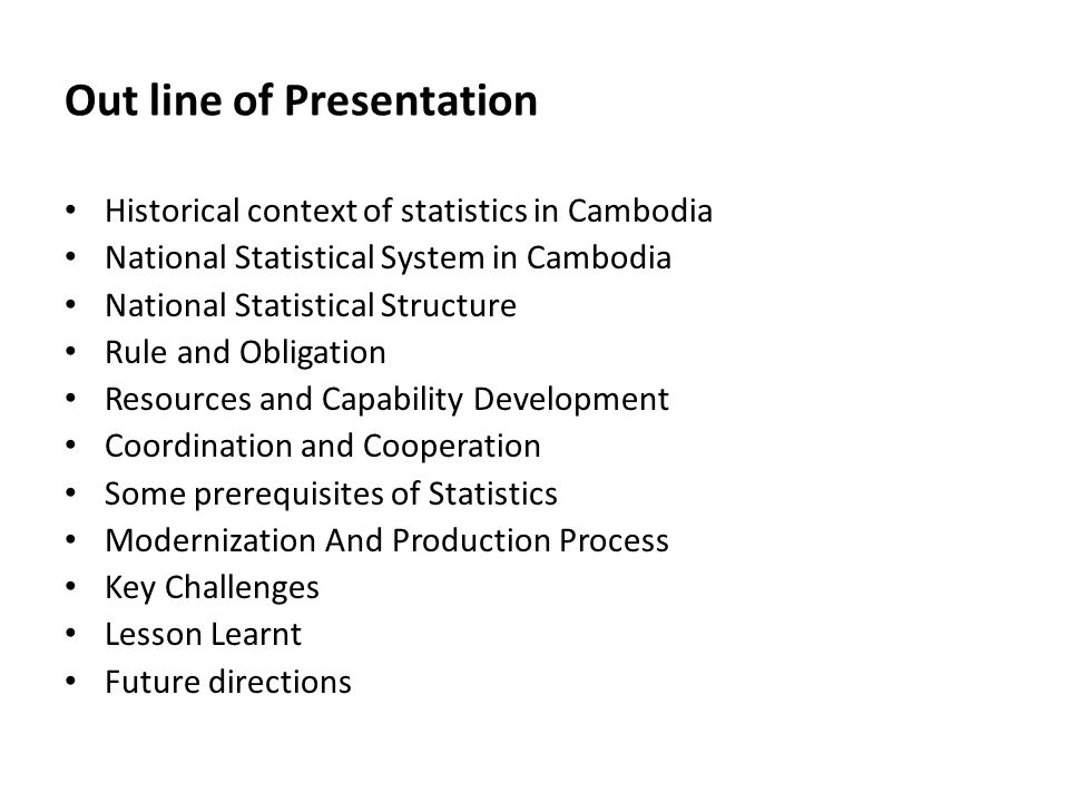 Out line of Presentation