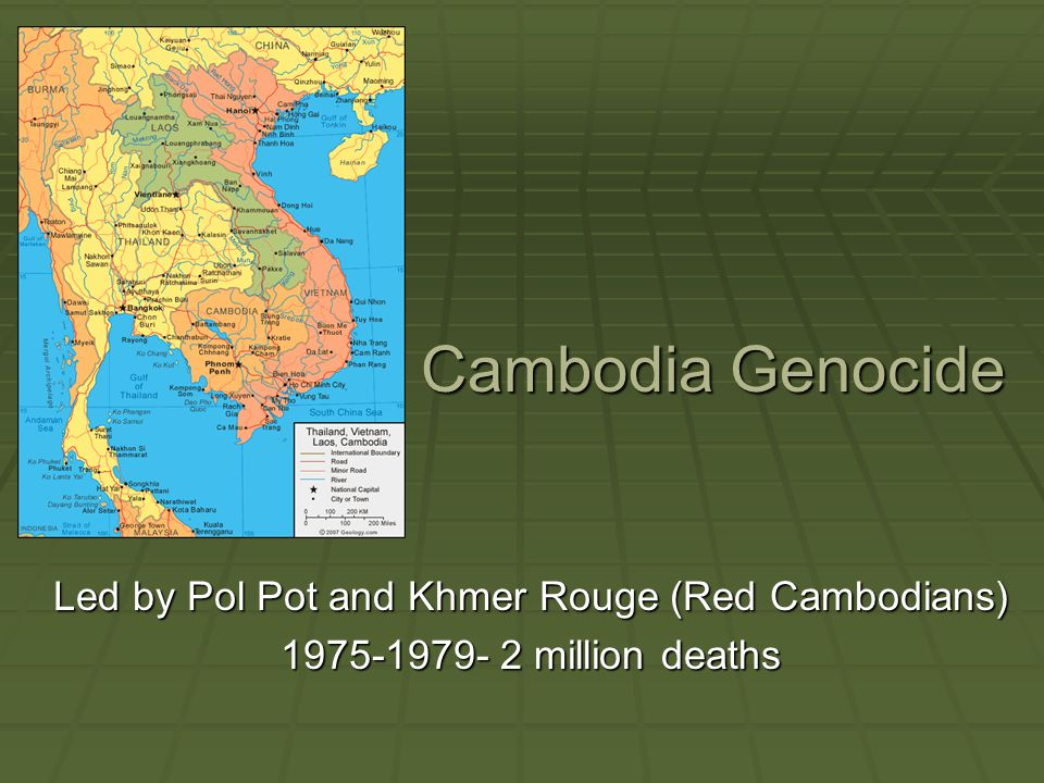Led by Pol Pot and Khmer Rouge (Red Cambodians)