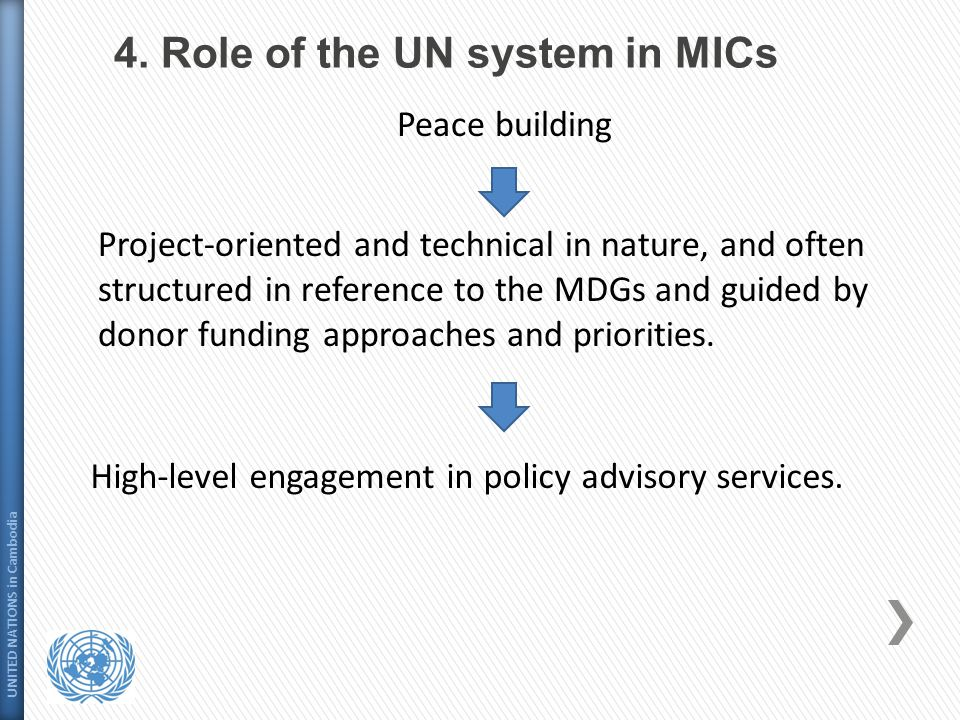 4. Role of the UN system in MICs