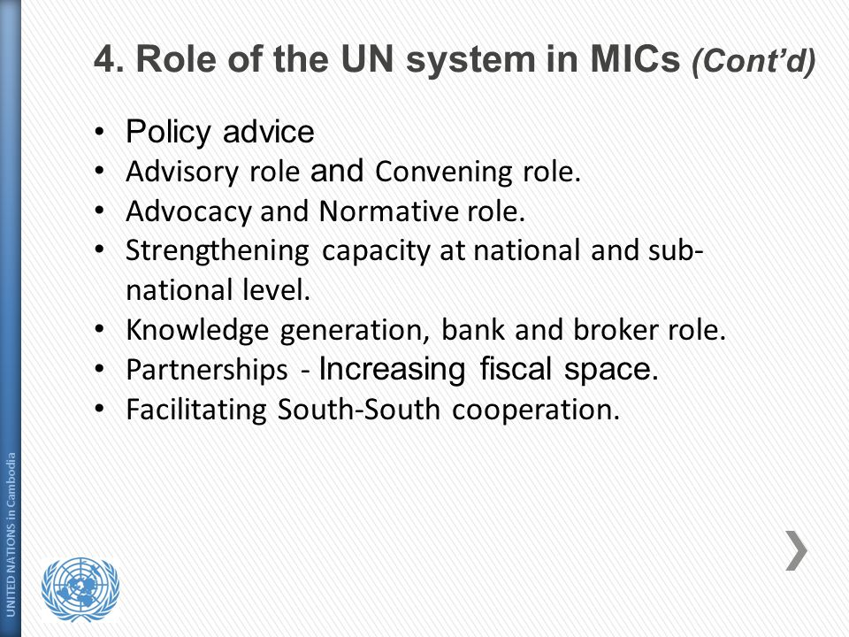 4. Role of the UN system in MICs (Cont'd)