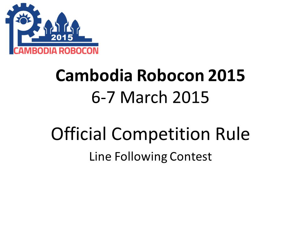 Cambodia Robocon 2015 6-7 March 2015