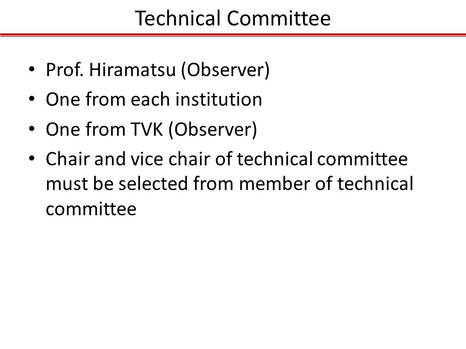 Technical Committee Prof. Hiramatsu (Observer)