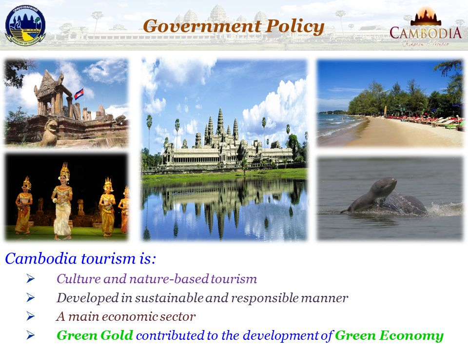 Government Policy Cambodia tourism is: