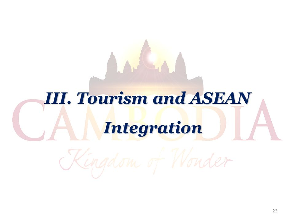 III. Tourism and ASEAN Integration