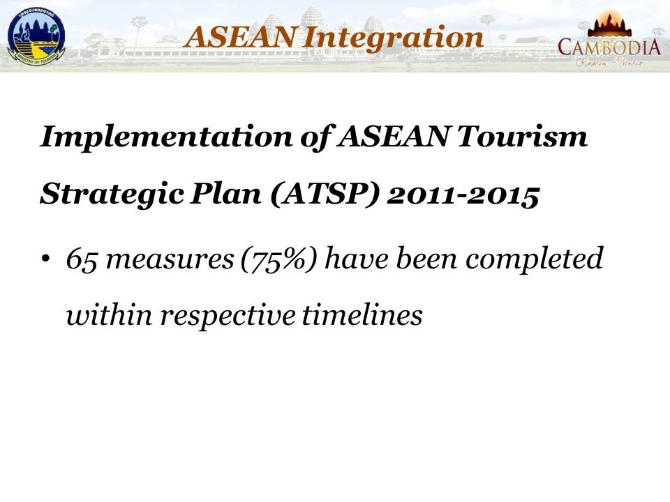 Implementation of ASEAN Tourism Strategic Plan (ATSP) 2011-2015