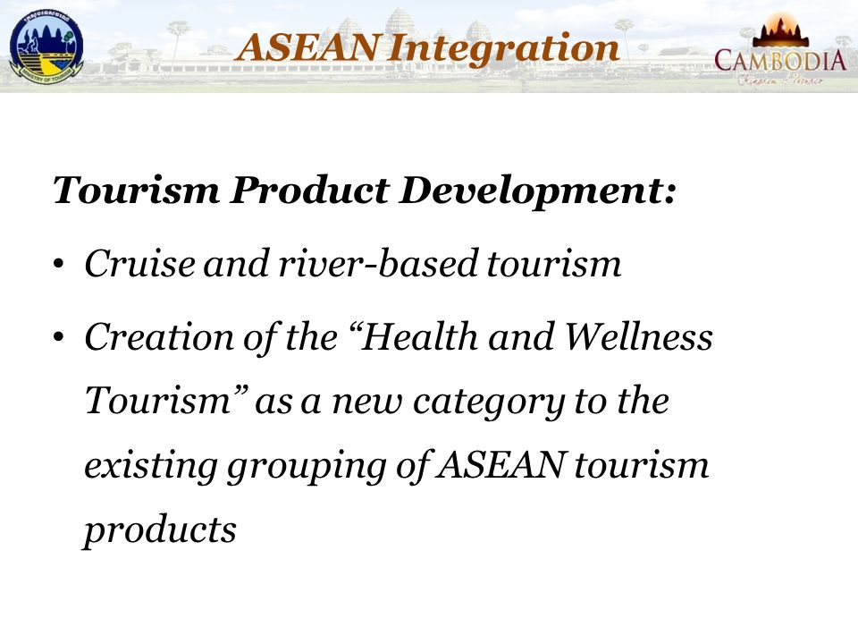 ASEAN Integration Tourism Product Development: Cruise and river-based tourism.