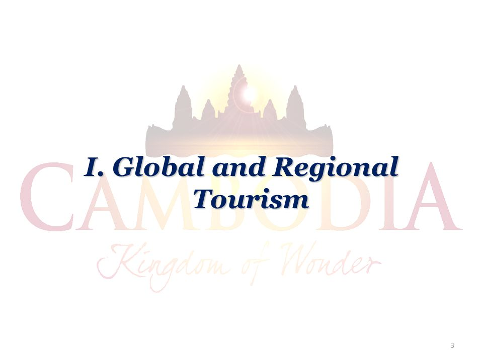 I. Global and Regional Tourism