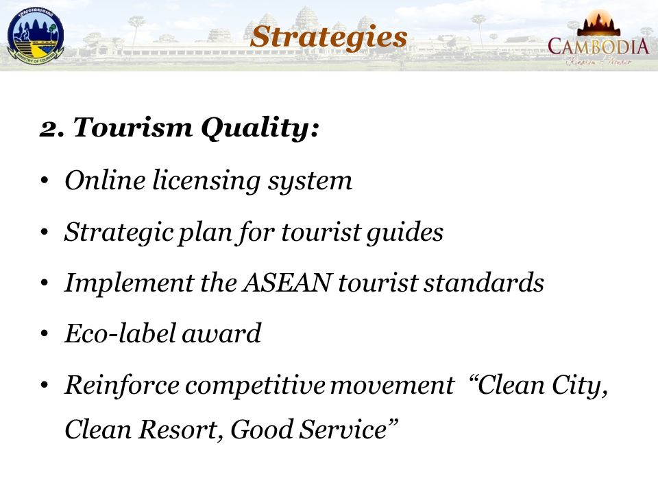 Strategies 2. Tourism Quality: Online licensing system
