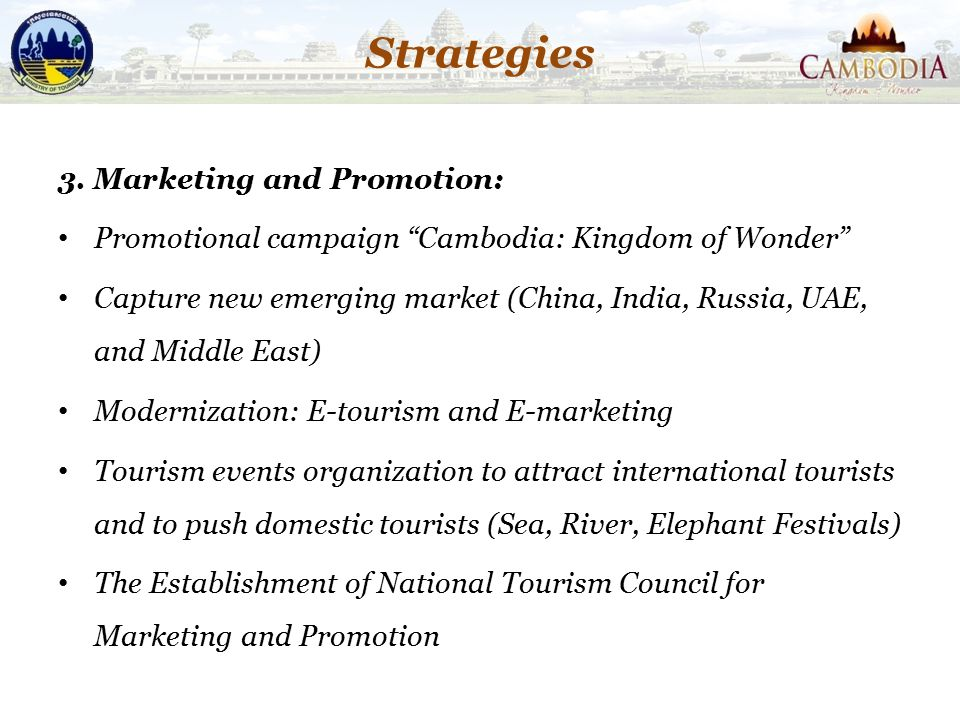 Strategies 3. Marketing and Promotion: